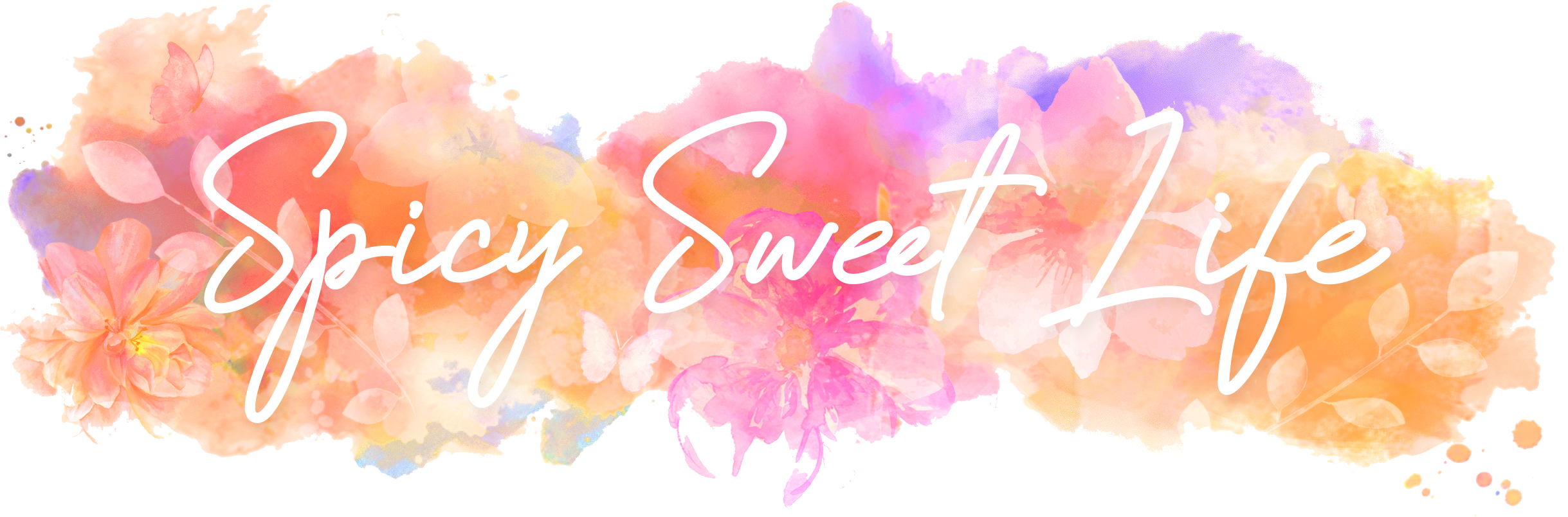 Spicy Sweet Life
